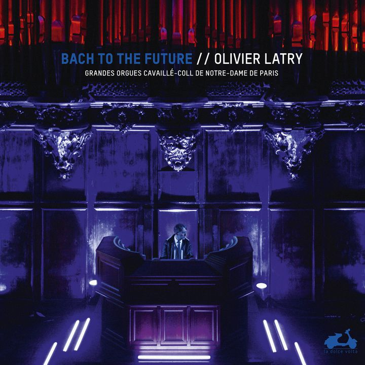 "POochette de la version vinyle du disque ""Bach to the Future"" d'Olivier Latry. (La Dolce Volta)"