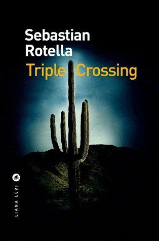 Triple Crossing  (Liana Levi)