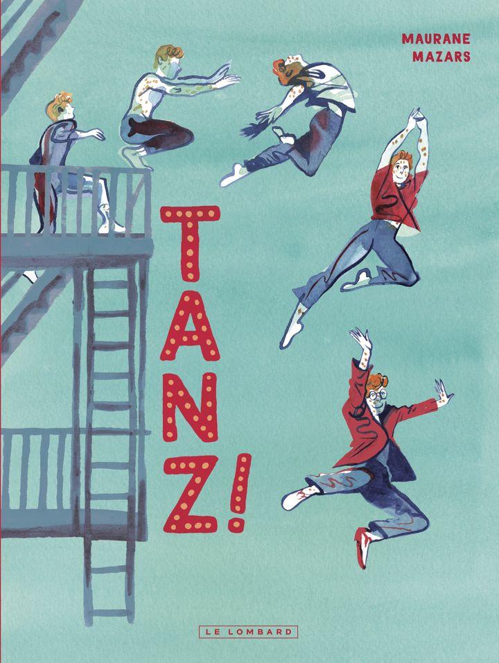 """Extrait de la couverture de """"Tanz"""", de Maurane Mazars, 2020 (Maurane Mazars / EDITIONS LE LOMBARD)"""