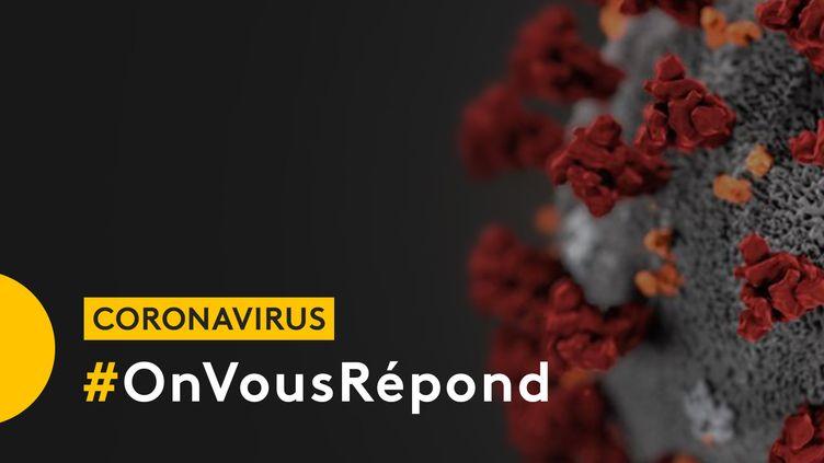 #OnVousRépond : posez vos questions sur l'épidémie de coronavirus aux journalistes de franceinfo (FRANCEINFO)