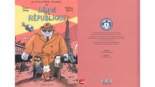 Le Ministère secret, premier épisode :Héros de la République, aux éditions Dupuis. (MATHIEU SAPIN, DUPUIS)