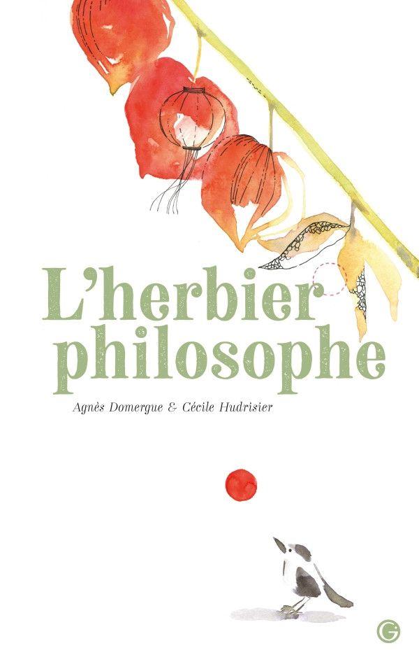 """""""L'herbier philosophique"""" de A. Domergue et C. Hudrisier (GRASSET JEUNESSE)"""
