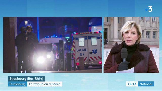 Attaque à Strasbourg : le suspect est traqué par les enquêteurs