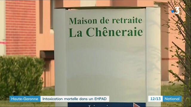 Haute-Garonne : intoxication mortelle dans un Ehpad