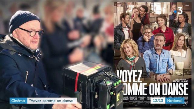 """""""Voyez comme on danse"""" : la nouvelle comédie familiale de Michel Blanc"""