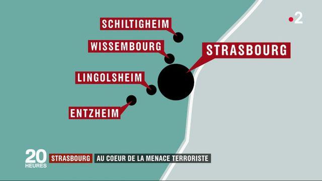Attentat à Strasbourg : au cœur de la menace terroriste