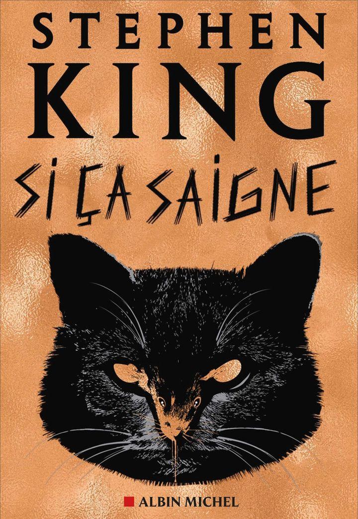 """Couverture de """"Si ça saigne"""" de Stephen King traduit de l'anglais (Etats-Unis) par Jean Esch, février 2021. (ALBIN MICHEL)"""