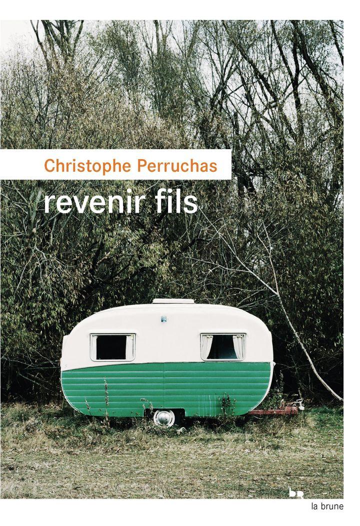 """Couverture de """"Revenir, fils"""", de Christophe Perruchas, août 2021 (Le Rouergue)"""