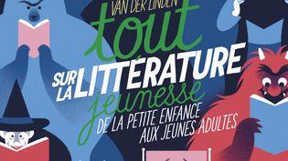 """""""Tout sur la littérature jeunesse"""", de S. van der Linden (GALLIMARD JEUNESSE)"""