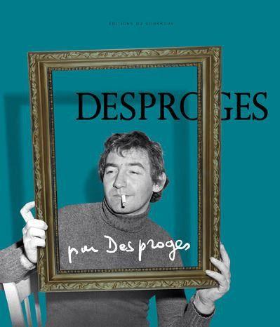 """""""Desproges par Desproges""""  (Editions du Courroux)"""