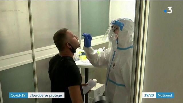 Coronavirus : l'Europe cherche à tout prix à se protéger pour éviter le reconfinement