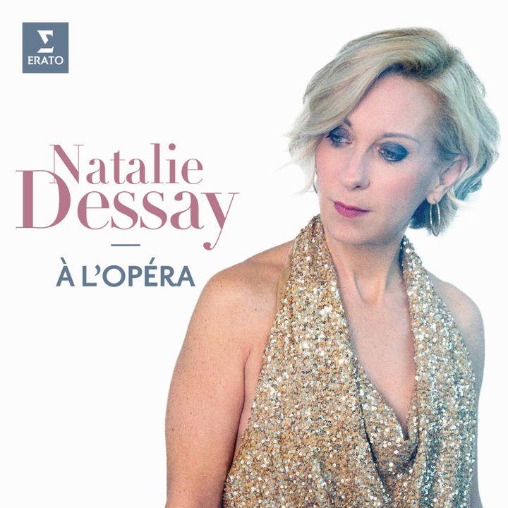 """""""A l'opéra"""", le coffret 3 CD de Natalie Dessay. (ERATO:WARNER CLASSICS)"""