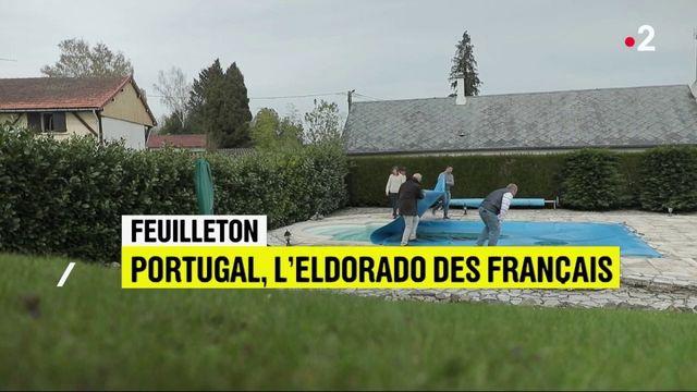 Feuilleton : Portugal, l'eldorado des Français (2/5)