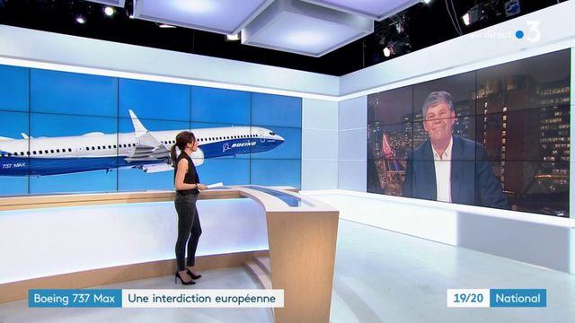 Le Boeing 737 Max interdit de vol dans toute l'Europe