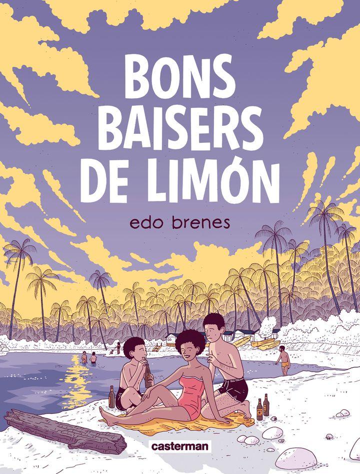 """Couverturede""""Bons baisers de Limón"""" d'Edo Brenes, septembre 2021 (CASTERMAN)"""