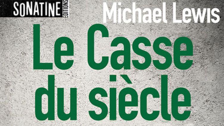 Le Casse du Siècle (Ed. Sonatine)