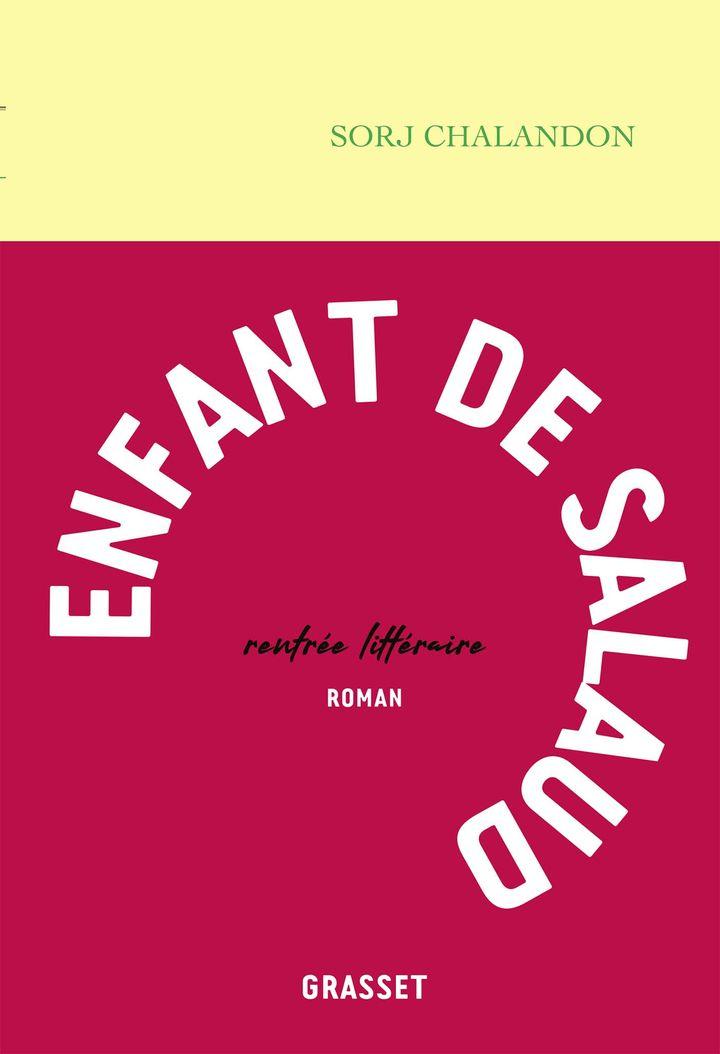 """Couverture du roman de Sorj Chalandon, """"Enfant de salaud"""", août 2021 (GRASSET)"""