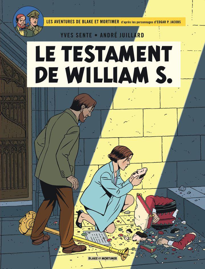 """""""Le testament de William S."""" d'Yves Sente et André Juillard.  (Blake et Mortimer)"""