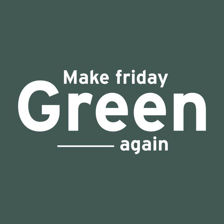 Campagne Make Friday Green Again 2020 (Make Friday Green Again)