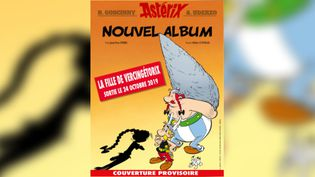 """La couverture provisoire du 38e album des aventures d'Astérix """"La fille de Vercingétorix"""". (EDITIONS ALBERT RENE)"""