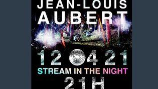 Musique : Jean-Louis Aubert en concert dans le cyberespace (FRANCEINFO)