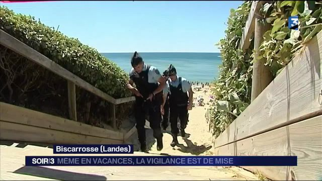 Attentat de Nice : pour faire face à la crainte du terrorisme, la vigilance sera de mise cet été