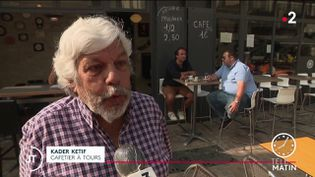 Kader Ketif, cafetier à Tours. (France 2)