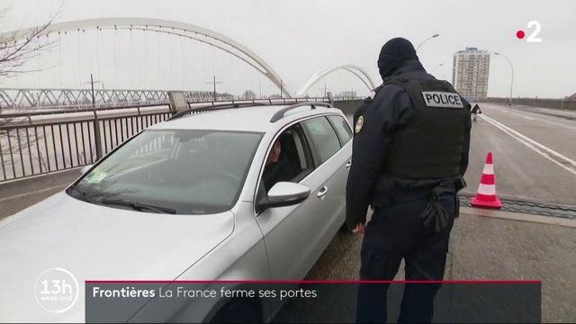Covid-19 : la France ferme ses frontières