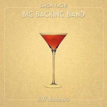 "La pochette de l'album ""All Inclusive"" du Big Backing Band  (DR)"