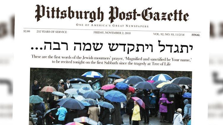 """La une du """"Pittsburgh Post-Gazette"""" du 2 novembre 2018, en hommage aux victimes de l'attaque antisémite de la synagogue """"Tree of Life"""". (PITTSBURGH POST-GAZETTE)"""