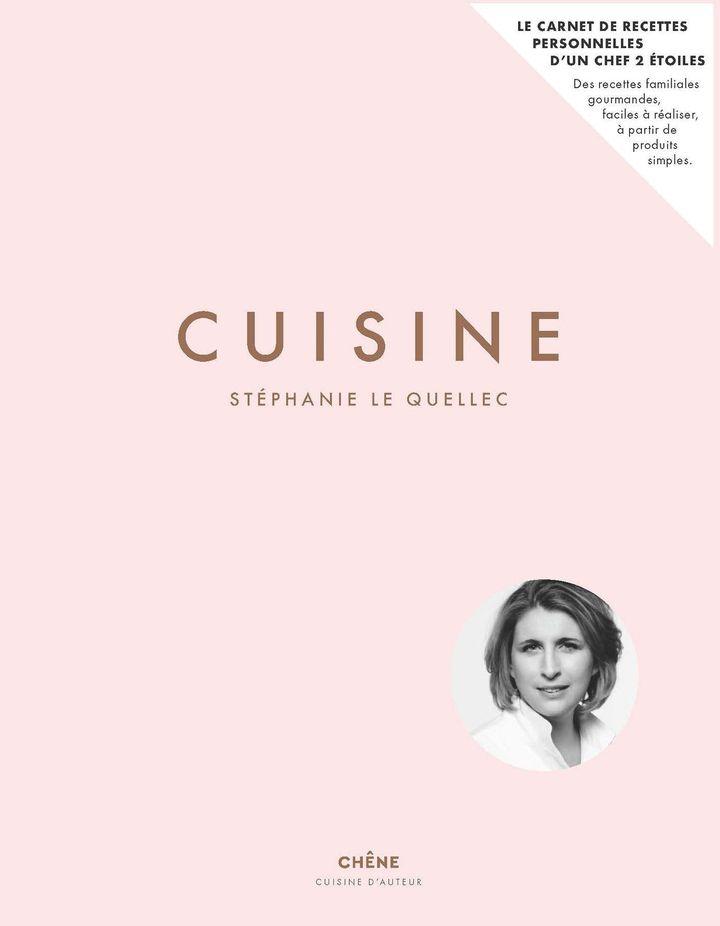 """Couverture de """"Cuisine"""", de Stéphanie Le Quellec (CHÊNE EDITIONS)"""