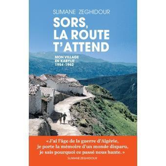 «Sors, la route t'attend. Mon village en Kabylie»,Slimane Zeghidour, Les Arènes (DR)