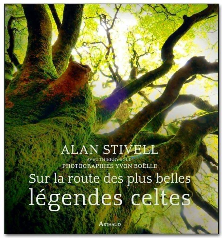 Sur la route des plus belles légendes celtes  (Arthaud)