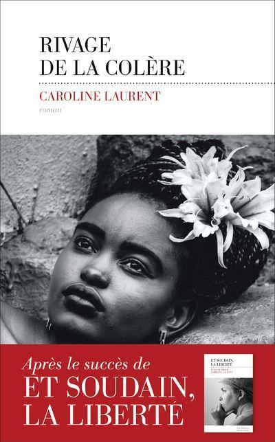 Couverture de Rivages de la colère, de Caroline Laurent (Editions Les Escales)