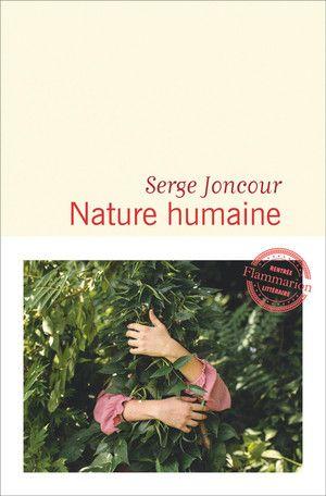 """Couverture du livre """"Nature humaine"""" de Serge Joncour. (FLAMMARION)"""