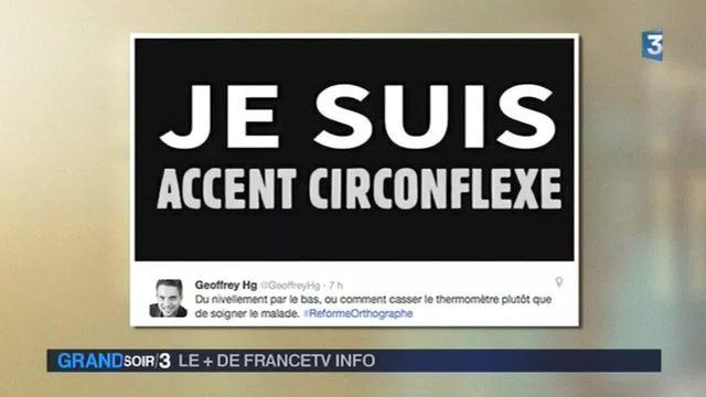 Le + de francetvinfo : mobilisation pour la défense de l'accent circonflexe