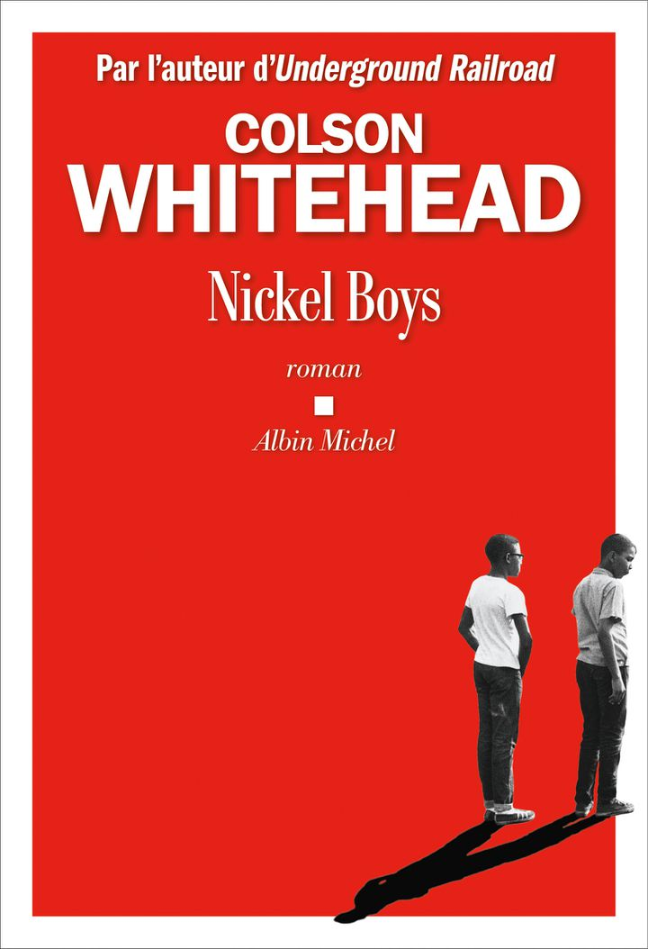 "Couverture du roman ""Nickel Boys"", de Colson Whitehead, 2020 (Albin Michel)"