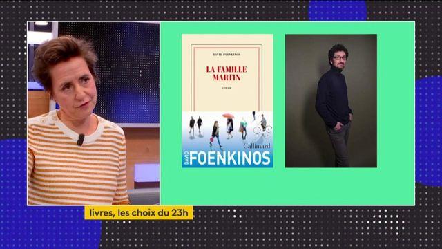 "Littérature : quand la ""Famille Martin"" s'incruste dans le dernier roman de David Foenkinos"