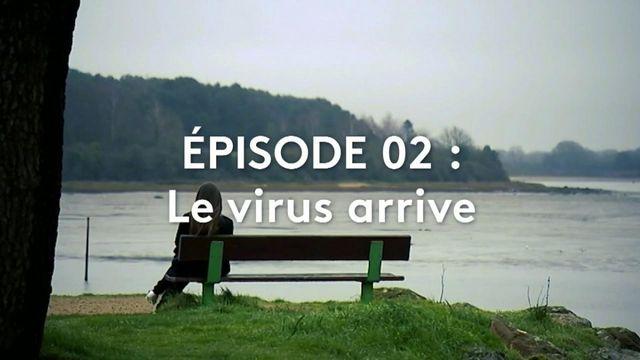 """"""":SCAN"""". Coronavirus : le monde sous la menace / Episode 2 > Le virus arrive"""