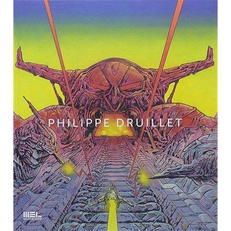 """""""Philippe Druillet"""" : 1er de couverture  (MEL Publisher/Philippe Druillet)"""