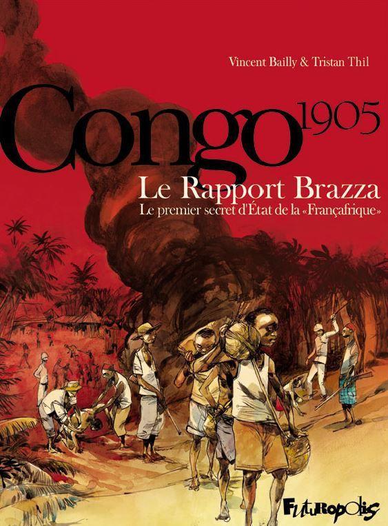 Couverture de la BD «Congo 1905, le rapport Brazza» (Futuropolis Bailly et Thil)