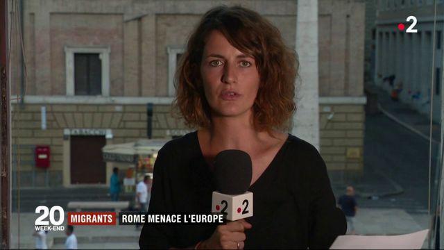 Migrants : Rome menace l'Europe