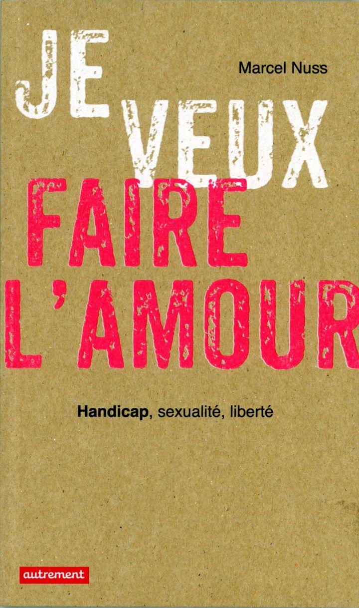 """""""Je veux faire l'amour"""" Editions Autrement  (Editions Autrement)"""
