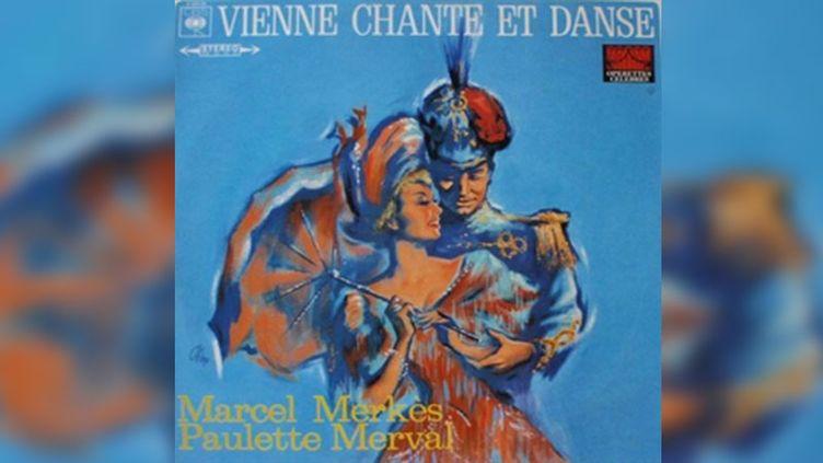"""L'album original de """"Vienne chante et danse"""" avec Marcel Merkès et Paulette Merval. (CBS)"""