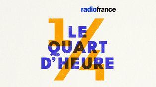 """""""Le Quart d'Heure"""", le nouveau podcast d'information de Radio France. (RADIO FRANCE)"""