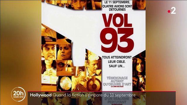 Attentats du 11-Septembre : quand Hollywood et la fiction s'emparent de l'événement