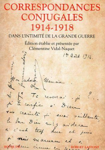 Couverture du livre de Clémentine Vidal-Naquet,Correspondances conjugales 1914-1918 (DR)