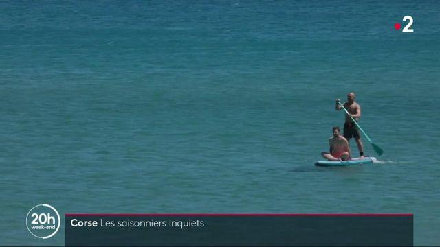 Corse : les saisonniers sont inquiets