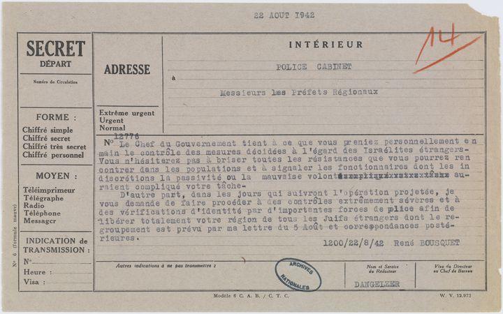 Télégramme de René Bousquet aux préfets régionaux précisant les consignes de mise en oeuvrede la déportation des Juifs étrangers de zone sud, 22 août 1942  (Archives nationales / Alain Berry)