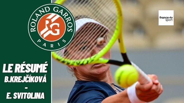 Les meilleurs moments du match Barbora Krejcikova - Elina Svitolina
